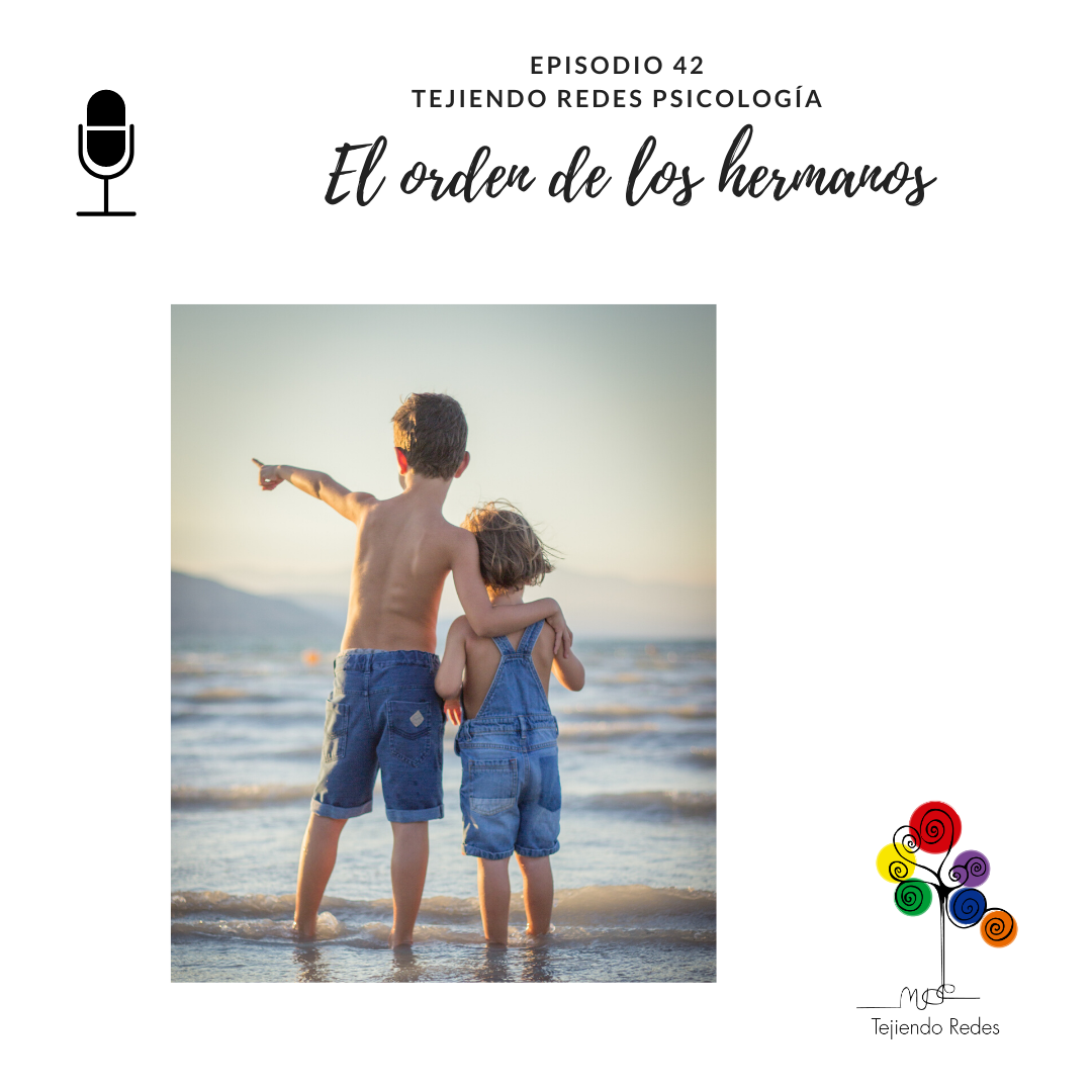 Podcast El orden de los hermanos